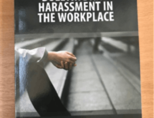 PJH Law News – A Practical Guide to the Law of Bullying and Harassment in the Workplace Released